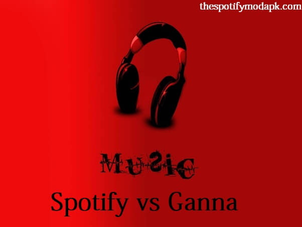 Spotify vs. Gaana - 2020 Comparison & Differences [Which is Best]